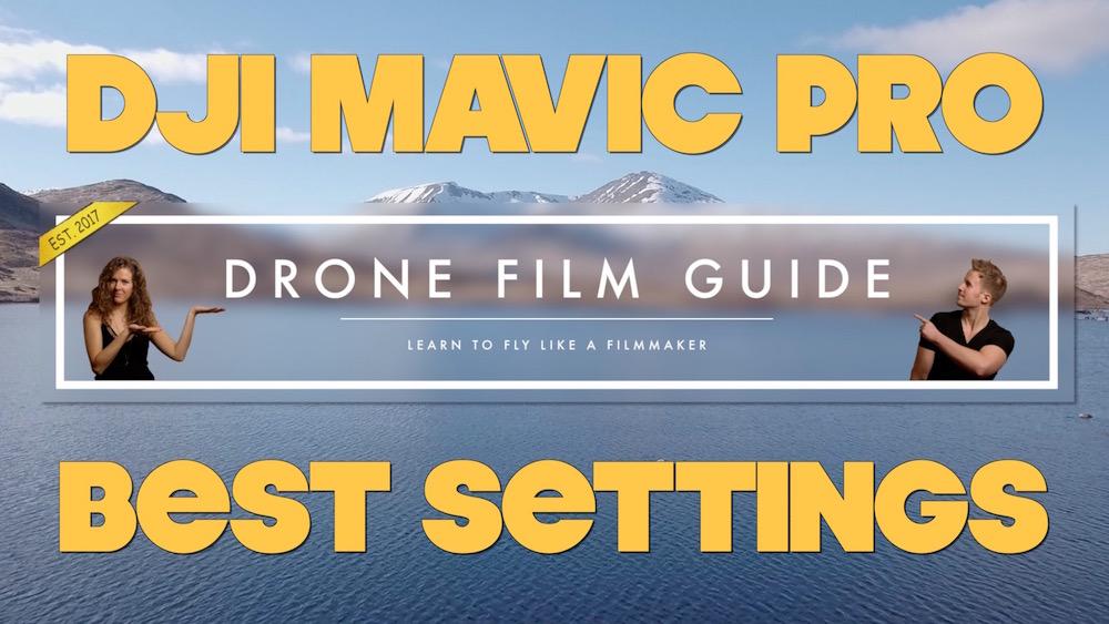 Best Settings For DJI Mavic & Phantom || Tutorial By Drone